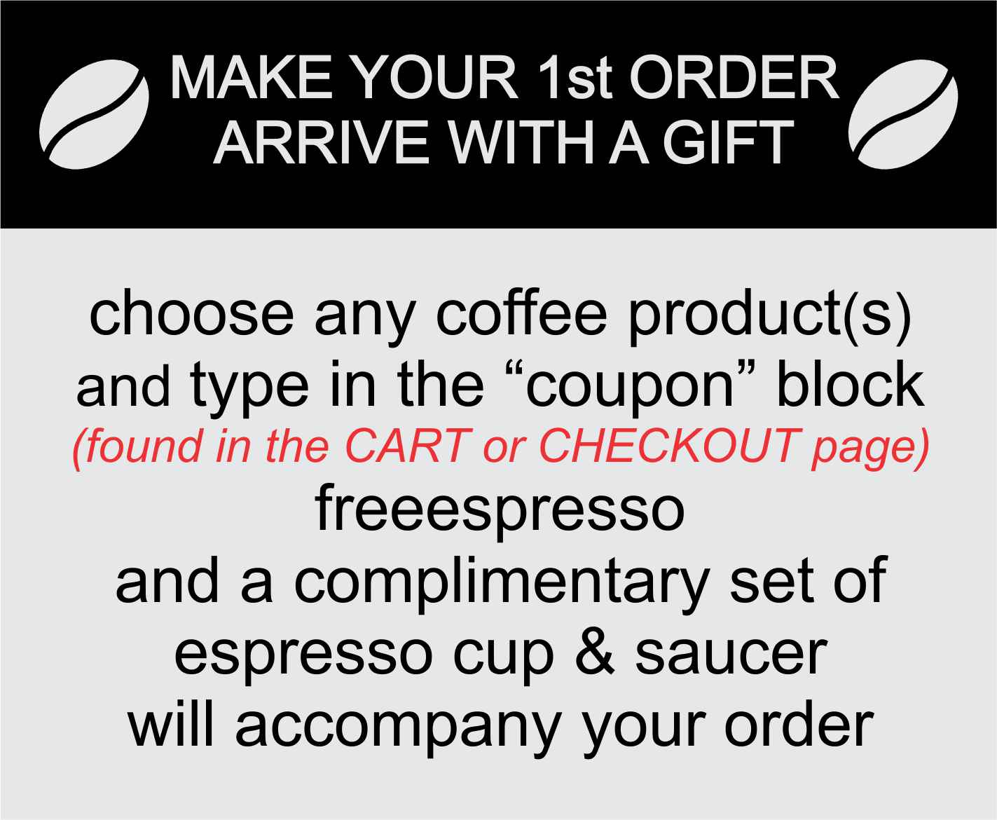 free gift for your 1st order with Mostra Di Cafe